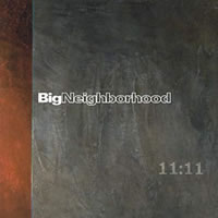Big Neighborhood - 11:11